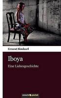 Simharl, Ernest, Iboya: Eine Liebesgeschichte, Very Good Book