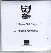 (BR247) Violent Delight, Same Old Story - DJ CD