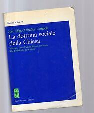 la dottrina sociale della chiesa - jose' miguel ibanez langlois -e46