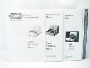 Berkel MB Bread Slicer Service Manual, Operator Manual, Parts Catalog, Spec's