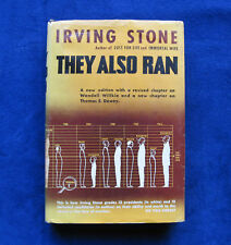 They Also Ran SIGNED by IRVING STONE 1st Ed US History