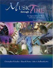 MUSIC THROUGH TIME: AN APPRECIATION OF MUSIC IN EUROPE AND AMERICA ~ GORDON  CHR