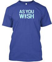 Princess Bride As You Wish - Hanes Tagless Tee T-Shirt