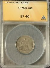 1875-S SEATED 20c PIECE - ANACS EF40
