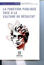 Fonction publique face a la culture (la)