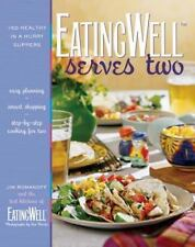 EatingWell: EatingWell Serves Two : 150 Healthy in a Hurry Suppers 0 by Jim Rom…