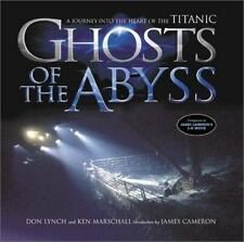 Ghosts Of The Abyss: A Journey Into The Heart Of The Titanic-ExLibrary