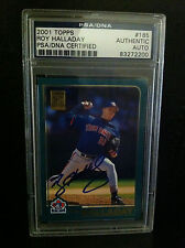 2001 TOPPS ROY HALLADAY AUTO SIGNED PSA DNA #185 PHILLIES BLUE JAYS