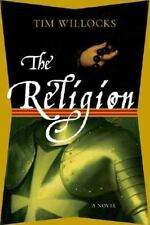 The Religion by Tim Willocks (2007, Hardcover)