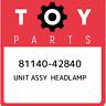 81140-42840 Toyota Unit assy headlamp 8114042840, New Genuine OEM Part