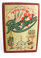 Poker Smoke and Other Things by Hammond & Wharton - 1907