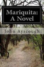 Mariquita: a Novel by John Ayscough (2014, Paperback)