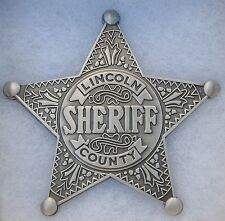 Lincoln Co. County Sheriff Antique Western Replica Lawman Badge Marshal PH003