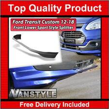 FORD TRANSIT CUSTOM SPORT STYLE LOWER FRONT SPLITTER SPOILER NOT FIBREGLASS