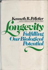 """KENNETH R. PELLETIER - """"LONGEVITY: FULFILLING OUR BIOLOGICAL POTENTIAL"""" (1981)"""