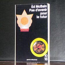 10/18 - Ed McBain - Pas d'avenir pour le futur