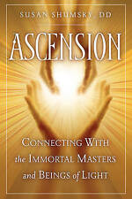 NEW Ascension: Connecting With the Immortal Masters and Beings of Light