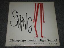 Champaign Senior High School Dance Band~Swing~Gilbert J. Papp~FAST SHIPPING!