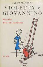 Violetta e Giovannino. Microfilm della vita quotidiana.