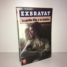 Exbrayat LA PETITE FILLE A LA FENETRE Ldp n° 6004 Le livre de poche 1985 -CC13A