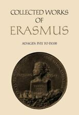 32: Adages Ivi1 to Ix100 (Collected Works of Erasmus), , Erasmus, Desiderius, Go