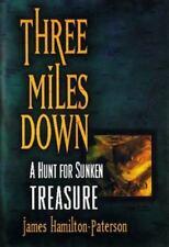 Three Miles Down: A Hunt for Sunken Treasure