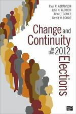 Change and Continuity in the 2012 Elections (2014, Paperback, Revised)