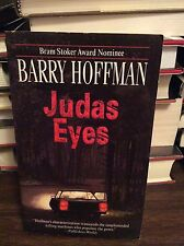 Judas Eyes by Barry Hoffman, PB, 2002