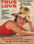 TRUE LOVE  August 1961 - TRUE CONFESSIONS STYLE MAGAZINE - BIRTH CONTROL PILLS