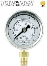 "Torques Analog Pressure Gauge Bottom Fed 1/8"" NPT 0-1 BAR /0-15 PSI Fluid Filled"