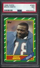 1986 Topps Bruce Smith #389 Rookie Card RC PSA 7