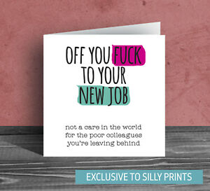 Congratulations new job card good luck sorry leaving rude funny f*ck off G21