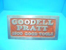 original hardware store advertising sign for GP Goodell Pratt 1500 Good Tools
