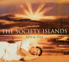THE SOCIETY ISLANDS - KISS & TELL   CD NEU
