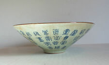 ANTIQUE CHINESE CELADON BOWL with ARCHAIC CALLIGRAPHY, CONICAL SHAPE, SIGNED