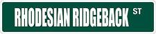 "*Aluminum* Rhodesian Ridgeback 4"" x 18"" Metal Novelty Street Sign Ss 3060"