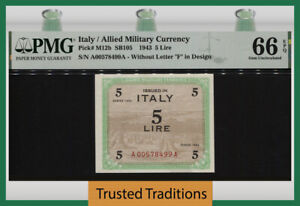 TT PK M12b 1943 ITALY / ALLIED MILITARY CURRENCY 5 LIRE PMG 66 EPQ GEM UNC!