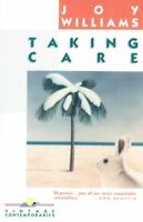 Taking Care : Short Stories, Paperback by Williams, Joy, Like New Used, Free ...
