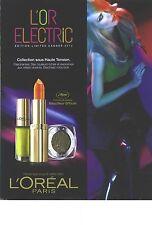 PUBLICITE  2012  L'OREAL maquilleur officiel du Festival de Cannes C.SCHIFFER