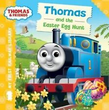 My First Railway Library Thomas and the Easter Egg Hunt, Very Good Condition Boo
