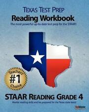 Texas Test Prep Reading Workbook, STAAR Reading Grade 4: Aligned to the 2011-201