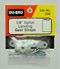"""DU-BRO 1/8"""" NYLON LANDING GEAR STRAPS (PACKAGE OF 4)( CAT. # 238 )"""