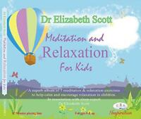 Meditation and Relaxation for Kids Mindfulness for children by Kids Now, Dr Eliz