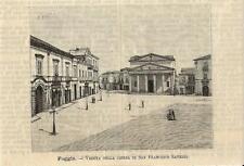 Stampa antica FOGGIA Chiesa San Francesco Saverio Puglia 1891 Old antique print
