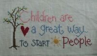 """Children are a Great Way to Start People"" Tree Cross Stitch Completed Finished"