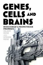 Genes, Cells and Brains: The Promethean Promises of the New Biology, , Rose, Ste