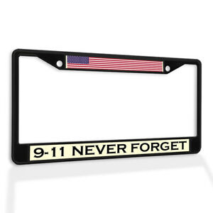 Metal License Plate Frame Vinyl Insert 9-11 Never Forget B