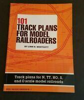 101 Track Plans for Model Railroaders by Linn H. Westcott Kalmbach Publishing