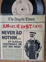 "ANGELIC UPSTARTS - Never 'Ad Nothin' - Warner Bros K 17476 1979 Original 7"" Punk"