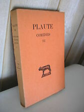 PLAUTE / COMEDIES Tome III Collection Budé 1935